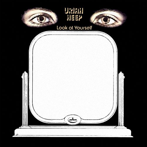 UriahHeep-LookAtYourself
